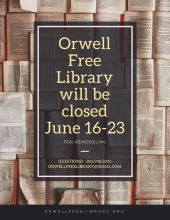 Orwell Free Library will be closed June 16-23